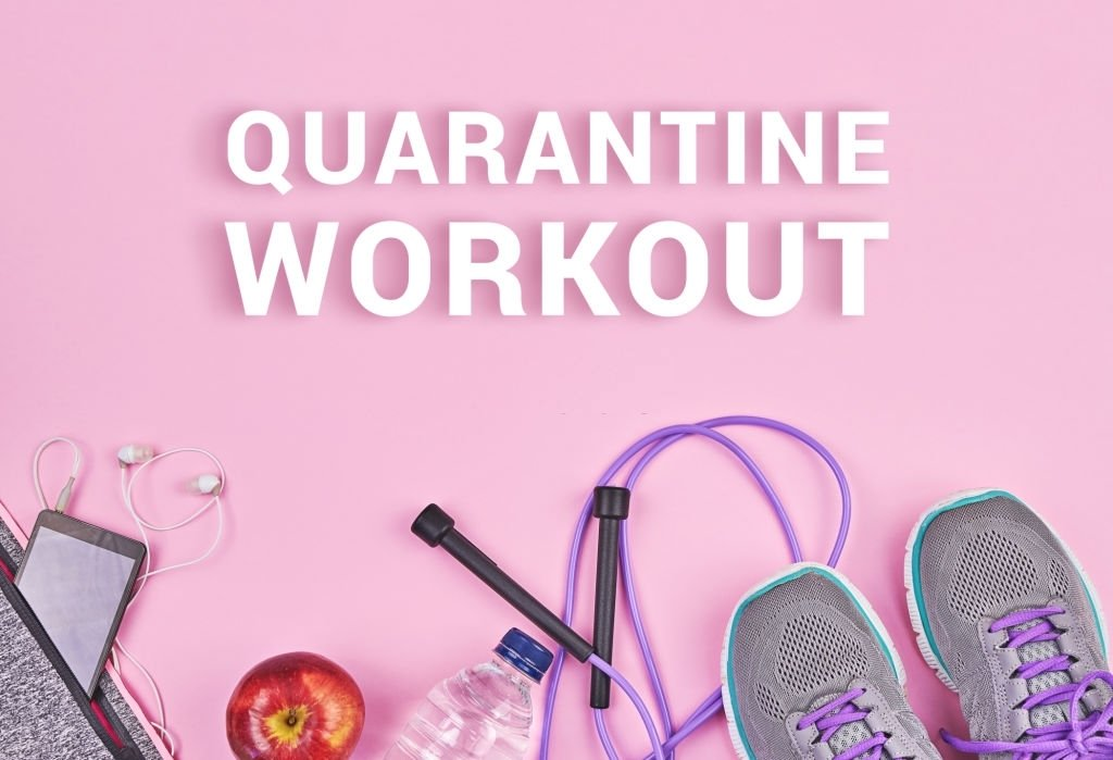 Quarantine Workout